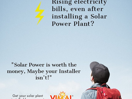Increasing electricity bills even after installing Solar System?