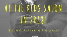 What's New At The Kids Salon in 2018
