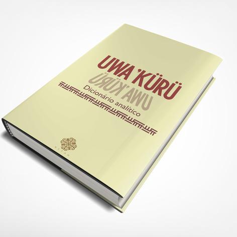 UWA'KURÜ - DICIONÁRIO ANALÍTICO vol. I