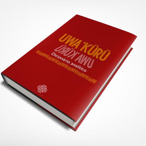 UWA'KURÜ - DICIONÁRIO ANALÍTICO vol. II