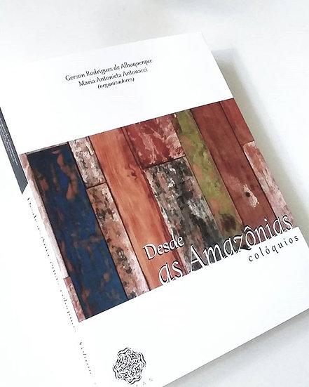 DESDE AS AMAZÔNIAS: COLÓQUIOS V.2
