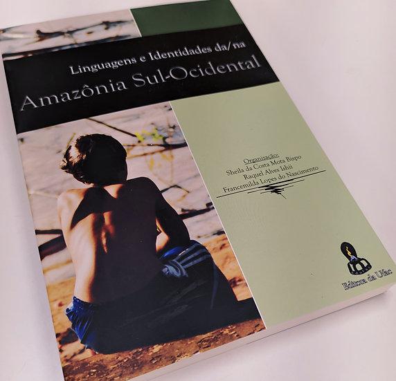 LINGUAGEM E IDENTIDADE DA/NA AMAZÔNIA SUL-OCIDENTAL vol.2