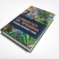Linguística na Amazônia:  descrição, diversidade e ensino