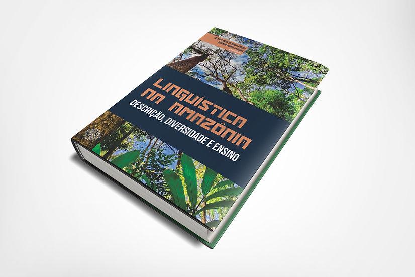 Linguística na Amazônia - descrição, diversidade e ensino