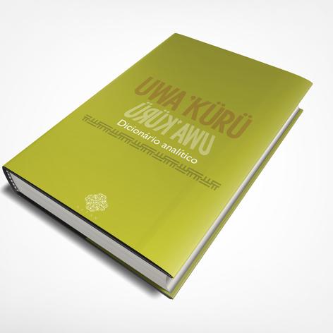 UWA'KURÜ - DICIONÁRIO ANALÍTICO vol. III