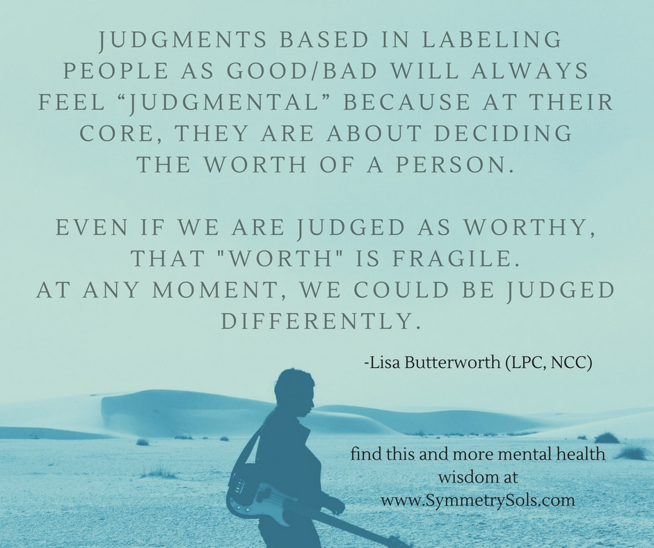 quote on judgment, from Lisa Butterworth