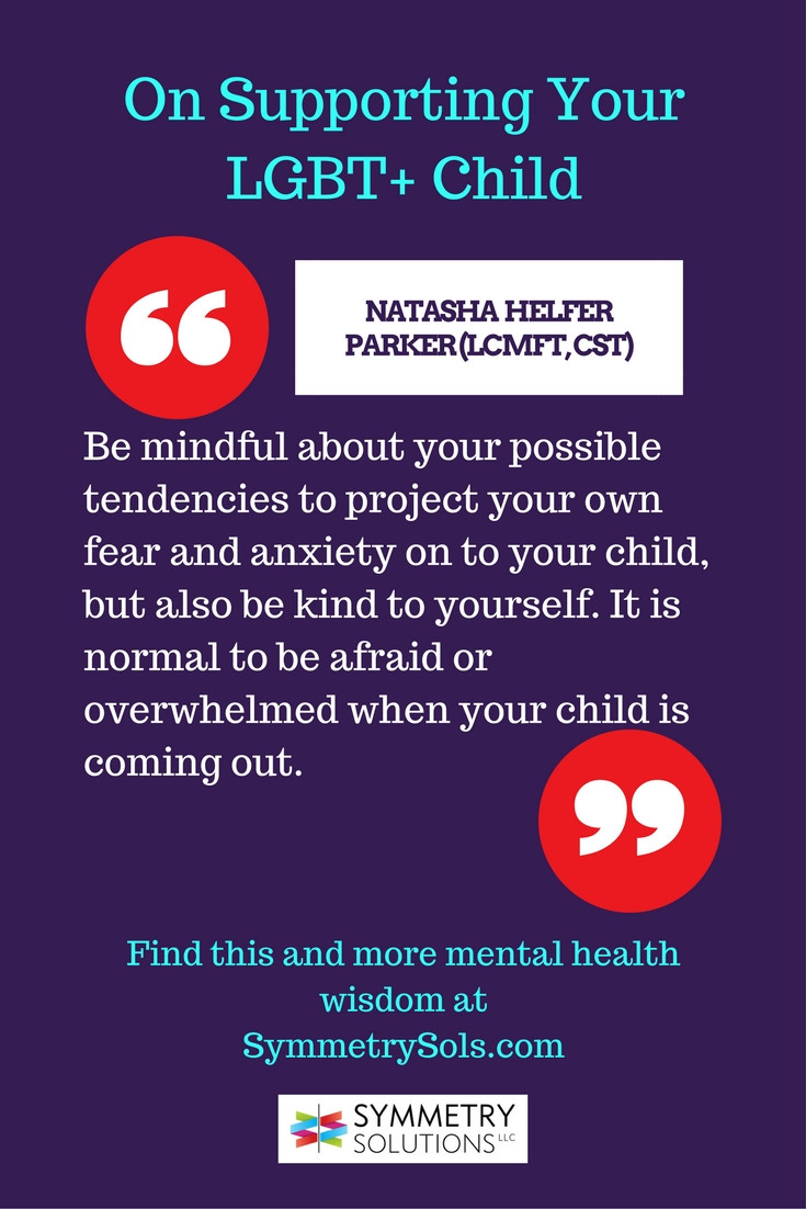 supporting LGBT teen quote, from Natasha Helfer Parker