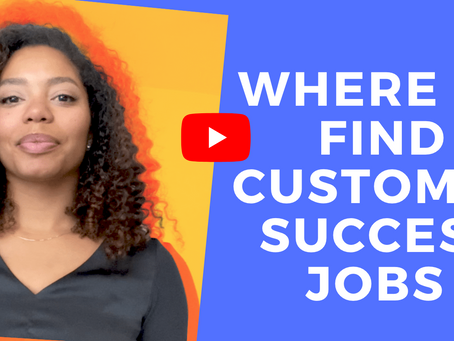 4 Places To Find A Customer Success Job