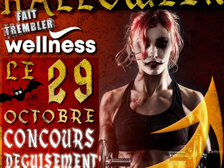 Halloween fait trembler Wellness