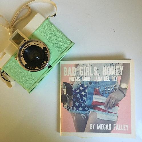 Bad Girls, Honey