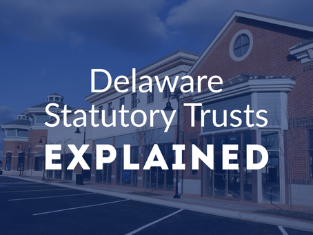 Delaware Statutory Trust: What It Is and How it Benefits Investors