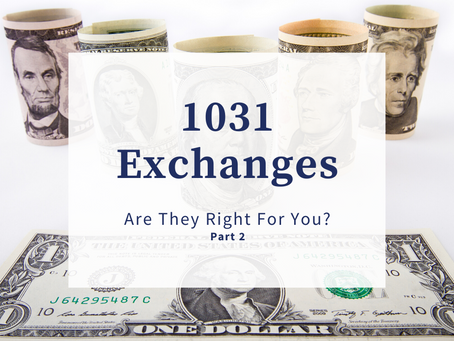 1031 Exchanges: What Are the Options?