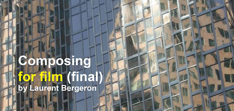 Composing for film Laurent Bergeron.jpg