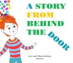 A Story From Behind the Door