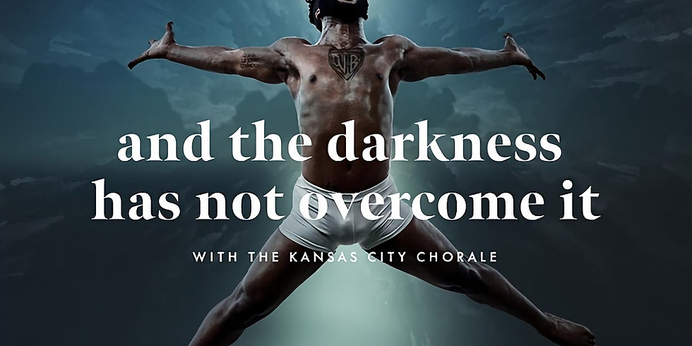 """""""and the darkness has not overcome it"""""""