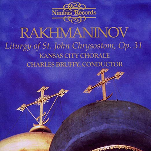 Rakhmaninov: Liturgy of St. John Chrysostom, Op. 31