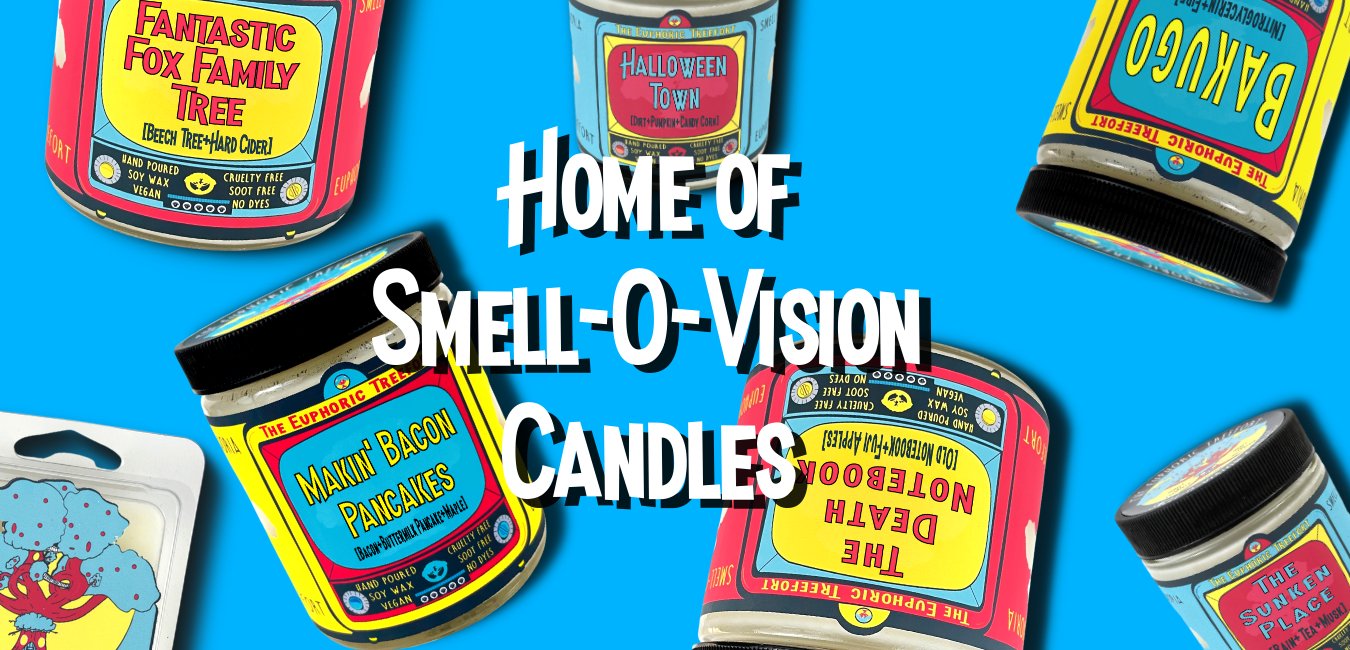 Home of Smell-O-Vision Candles