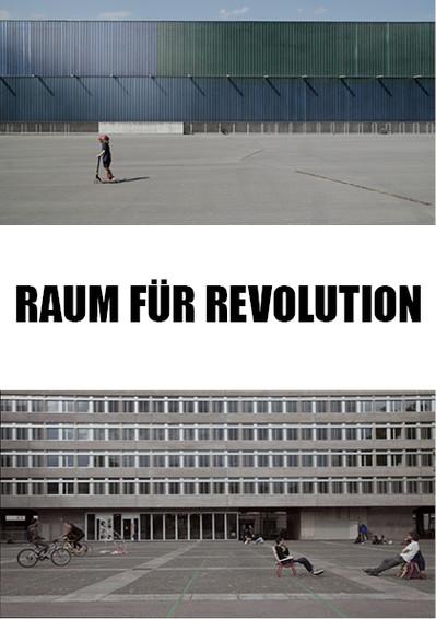 RAUM FÜR REVOLUTION