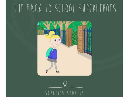The Back to School Superheroes- Supporting Children Returning to School after Lockdown