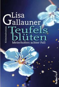 Teufelsblüten - Lisa Gallauner
