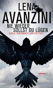 Nie wieder sollst du lügen - Lena Avenzini