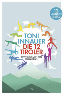 Die 12 Tiroler - Toni Innauer