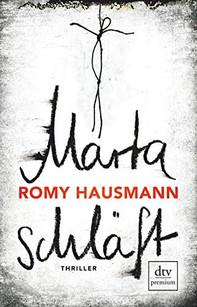 Marta schläft - Romy Hausmann