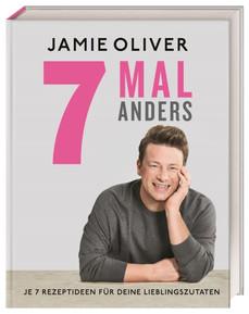 7 mal anders - Jamie Oliver