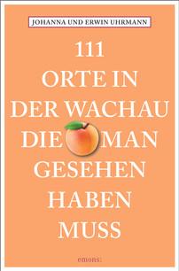 111 Orte in der Wachau