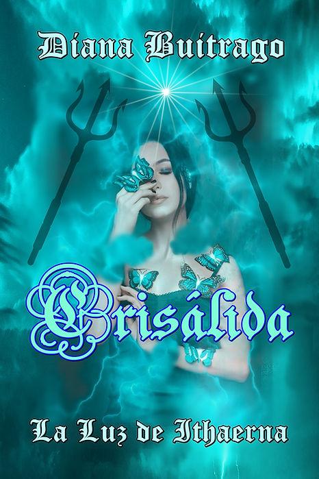 Crisálida-La Luz de Ithaerna