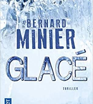 Thriller | Glacé de B.Minier