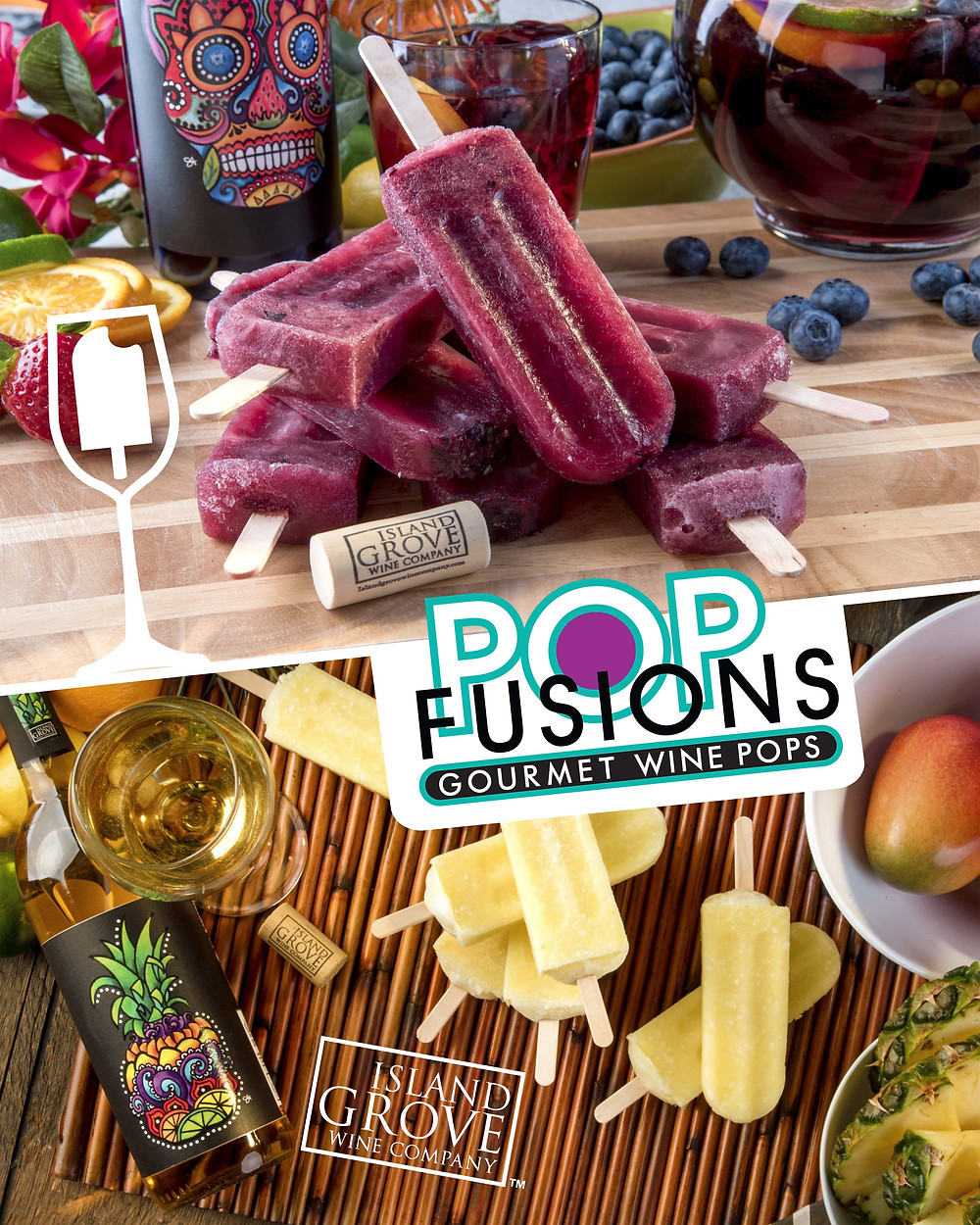 Pop Fusion Wine Pops with Island Grove Wine Company Wine!
