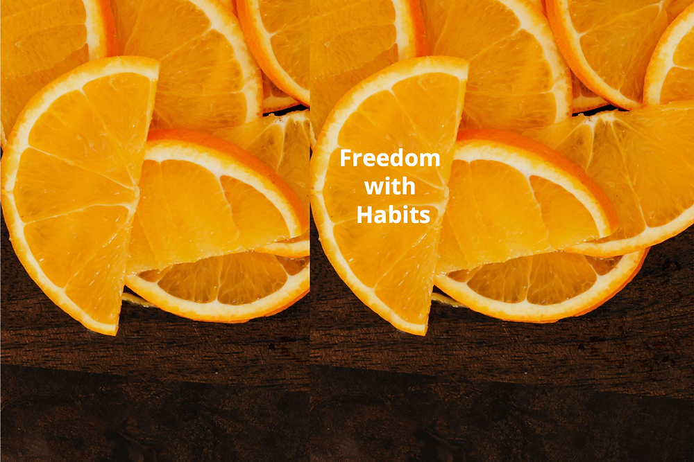 Oranges as a symbol for freedom with habits