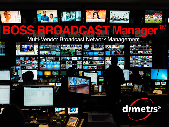 Dimetis Releases New Version of Multi-Vendor BOSS BROADCAST Manager