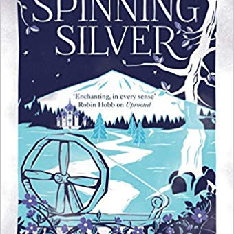 Spinning Silver by Naomi Novik (2018)