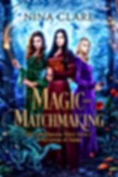 20-078 Nina Clare Magic and Matchmaking.