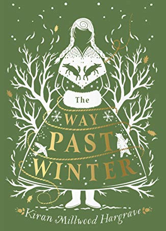 The Way Past Winter by Kiran Millwood Hargrave (2018)