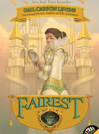 Fairest by Gail Carson Levine (2006)