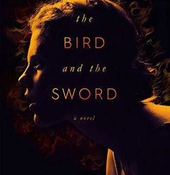 The Bird and the Sword by Amy Harmon (2016)