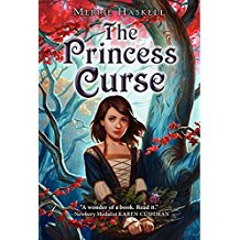 The Princess Curse by Merrie Haskell (2011)