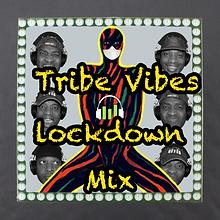 Tribe Lockdown Mix.png