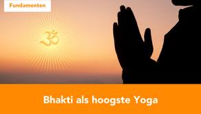 Bhakti als hoogste yoga (4/4)