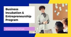 Business Incubation & Entrepreneurship P