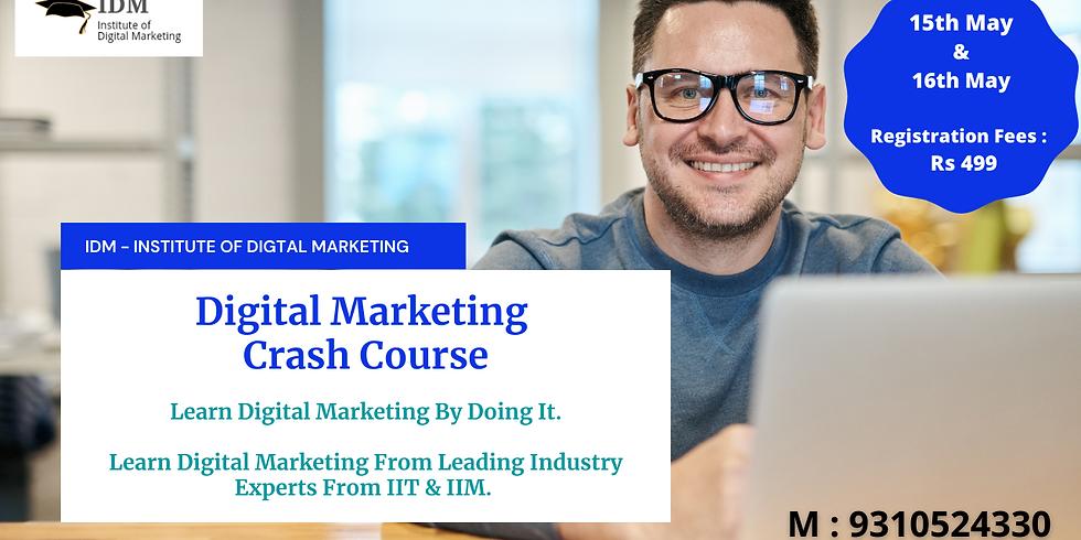 Crash Course On Digital Marketing
