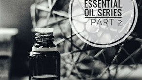 Essential Oil Series Part 2 - Diluting oils