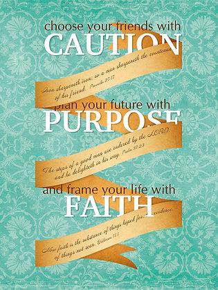 Caution, Purpose, Faith 16 x 20 Poster Blue Background