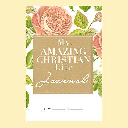 My Amazing Christian Life Journal