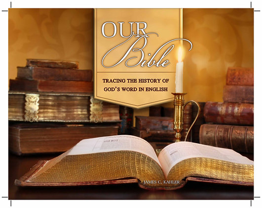 Our Bible: Tracing the History of God's Word in English