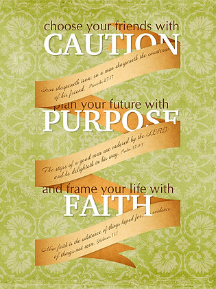 Caution, Purpose, Faith on Green Background