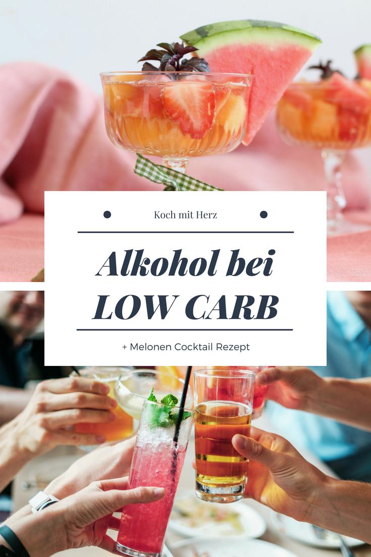 Alkohol bei low carb | + Melonen Cocktail Rezept | Koch mit Herz ...
